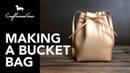 Making Bucket Bag LeatherAddict EP23