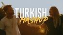 TURKISH MASHUP Kadr x Esraworld Sen olsan bari Leylim Ley Imkansizim Narin Yarim