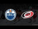 Edmonton Oilers – Carolina Hurricanes, 21.03.2018