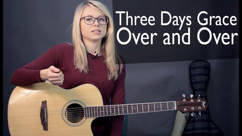 Как играть Three Days Grace – Over and Over | Разбор и cover COrus Guitar Guide 59