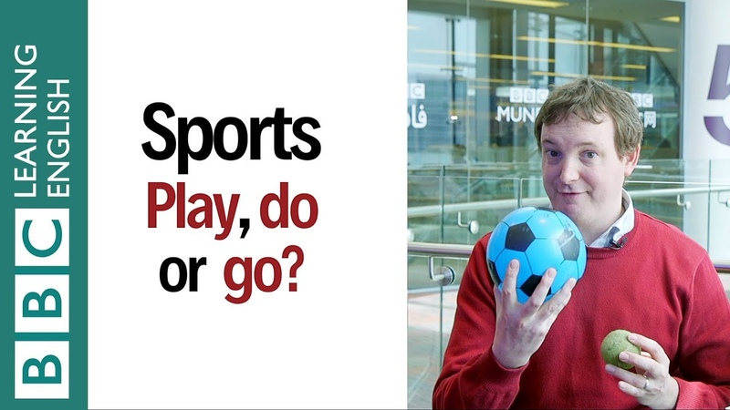 Play, do and go for sports Learn English in a minute!