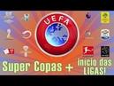 Super Copas início da temporada européia