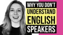 Listening Skills Why You Don't Understand Movies TV Shows Native English Speakers