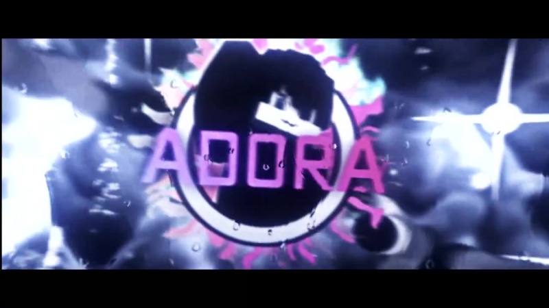 Intro for ADORA - By BalbaebFx - Rip Lil peep