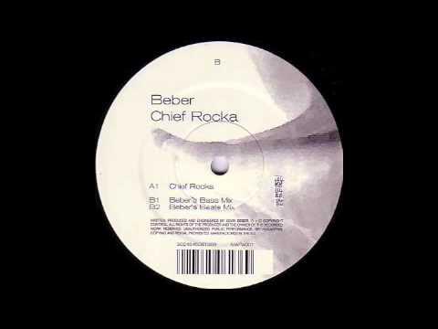 Beber - Chief Rocka