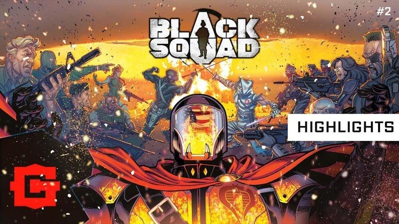 Black Squad montage Highlights 2