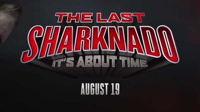 THE LAST SHARKNADO_ IT'S ABOUT TIME' Teaser _ SYFY