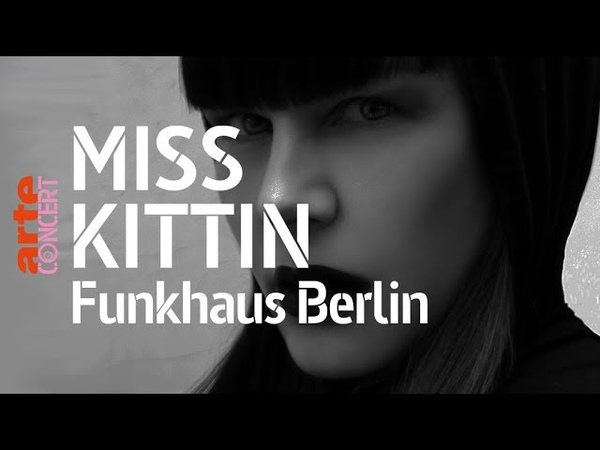 Miss Kittin @ Funkhaus Berlin (Full Set HiRes) 2018