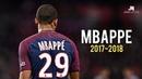 Kylian Mbappé - Dribbling Skills Goals 2017/2018