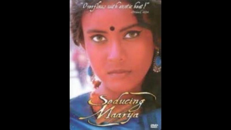 Совращая Маара Seducing Maarya 2000 Канада Индия