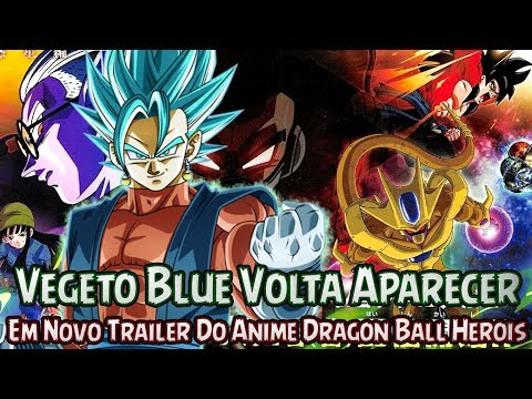Vegeto Blue Volta Aparecer Em Novo Trailer Do Anime Dragon Ball Herois