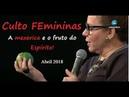 Helena Tannure Culto FEmininas Abril 2018 A mexerica e o Fruto do Espírito