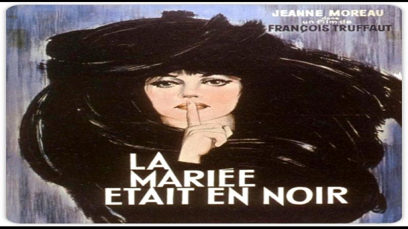1967 F Truffaut - La sposa in nero- Jeanne Moreau, Jean-Claude Brialy, Michel Bouquet
