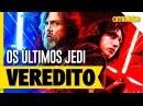 Star Wars Os Últimos Jedi O Veredito OmeleTV