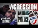 Agression Antifas / Police - Lapierre, Brut !