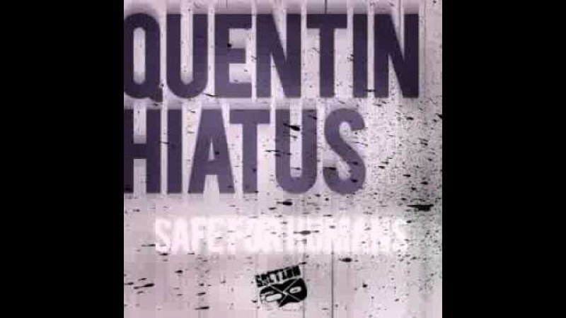 Quentin Hiatus - Safe For Humans EP [DubstepDnB] [SECTION8DUB051D]