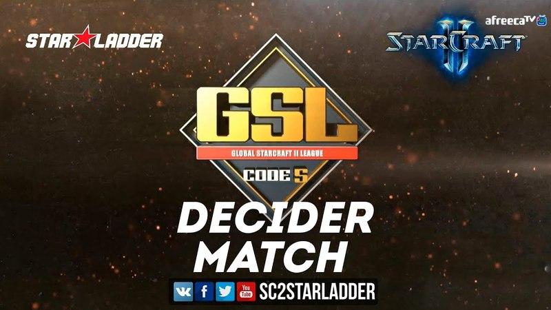 2018 GSL Season 2 Ro16 Group A Decider Match: Solar (Z) vs Zest (P)