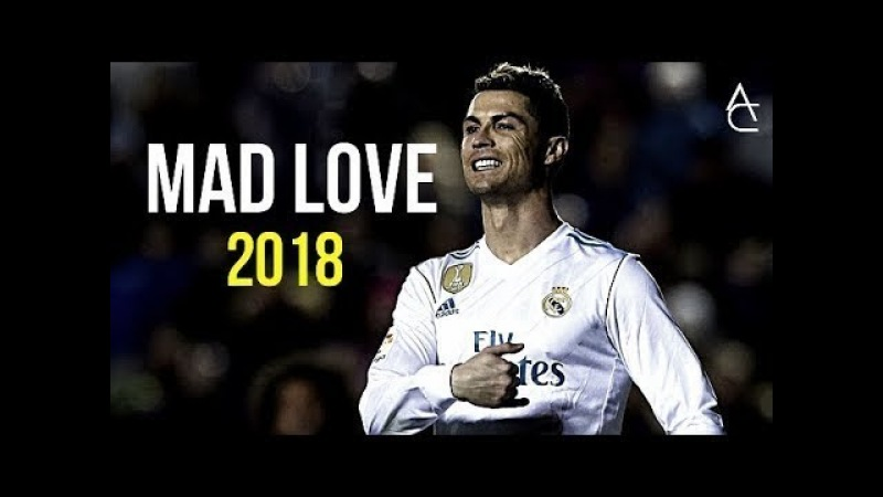 Cristiano Ronaldo 2018 ● Sean Paul, David Guetta ft. Becky G - Mad Love | Skills Goals | HD