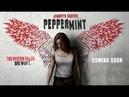 Багровая мята / Мята / Peppermint 2018 Official Trailer
