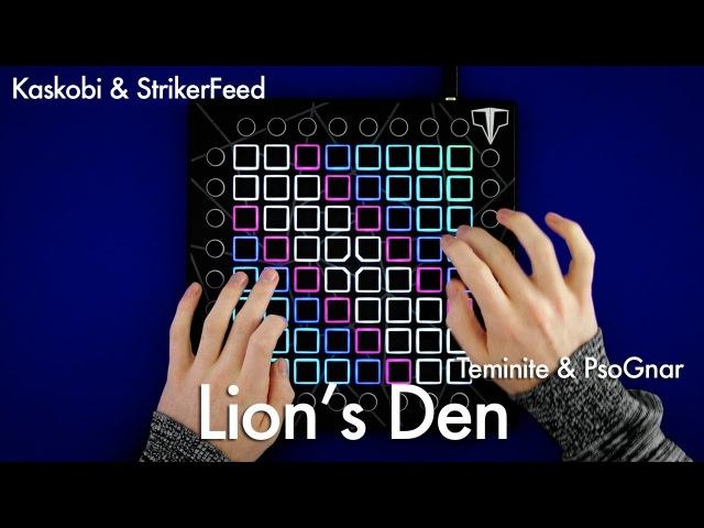 Teminite PsoGnar - Lion's Den StrikerFeed Kaskobi Launchpad Cover