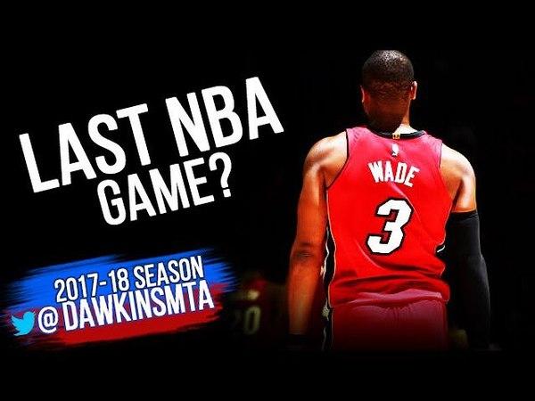 Dwyane Wade Full Highlights 2018 ECR1 Game 5 at 76ers Last NBA Game FreeDawkins