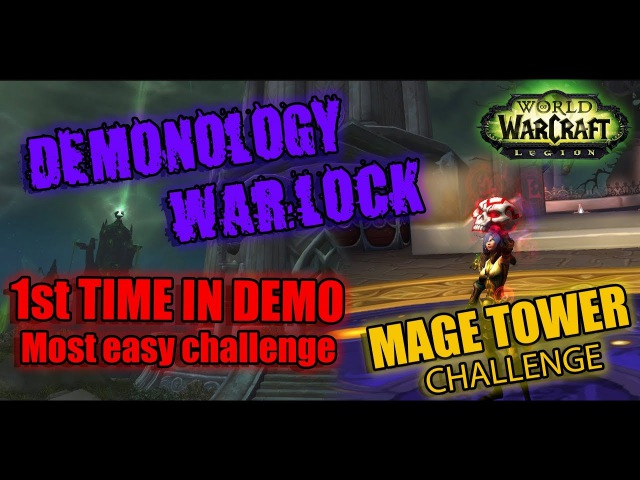 Demonology Warlock PoV (930 ilvl) • 1st time/1 try • Mage Tower Artifact Challenge