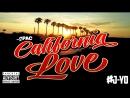 2Pac - California Love ft. Jadakiss Roger Troutman | J Yo's REMIXX