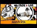 MD.TROY LIVE №21 | MARVN RTA | опять 26...