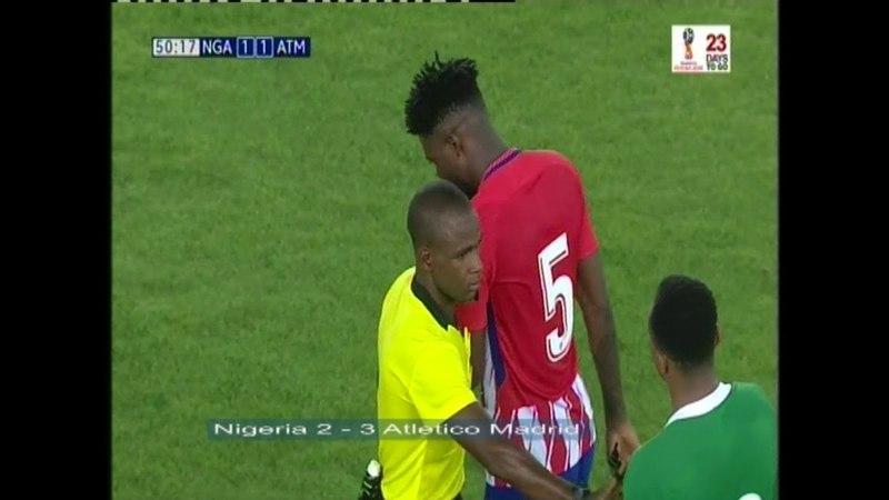 NIGERIA VS ATLETICO MADRID 2 - 3 FULL HIGHLIGHTS GOALS (HD)
