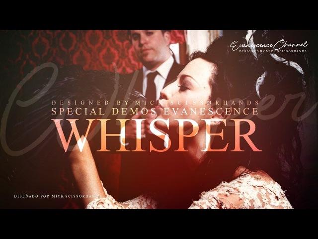 Evanescence: Whisper (Demo Misc Tracks)