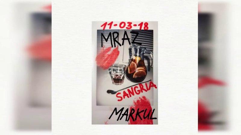 Thomas Mraz feat MARKUL Sangria