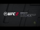 EA SPORTS UFC 2 Катапульта 7 Wycco220