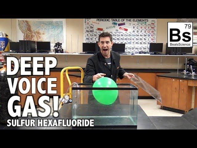 Deep Voice Gas - Sulfur Hexafluoride Experiments (SF6)