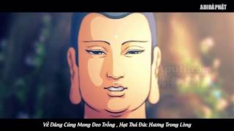 Nhạc Niệm Phật Mới, Nam Mô A DI DA PHẬT Tuyệt Hay, Tán Thán Phật ADIDA Tây Phương Cực Lạc