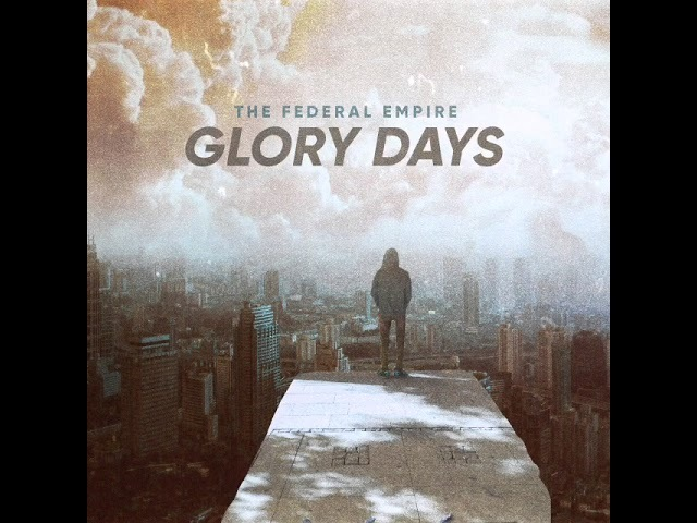 The Federal Empire - Glory Days