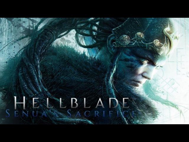 Прохождение Hellblade: Senua's Sacrifice — Часть 3 (без комментариев) [4K|PC]