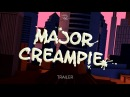 Major Creampie Official Trailer (International)