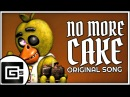FNAF SONG ▶ No More Cake [SFM] (ft. Chi-Chi Dolvondo) | CG5