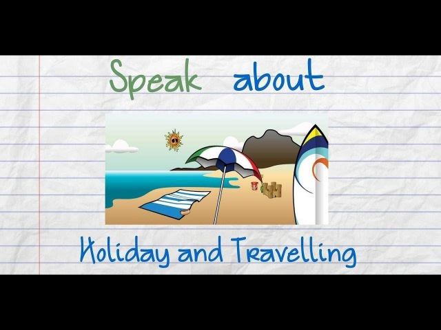 Holiday and Travelling Vocabulary in English