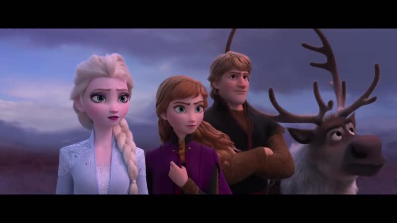 Холодное сердце 2 Русский тизер трейлер 2019