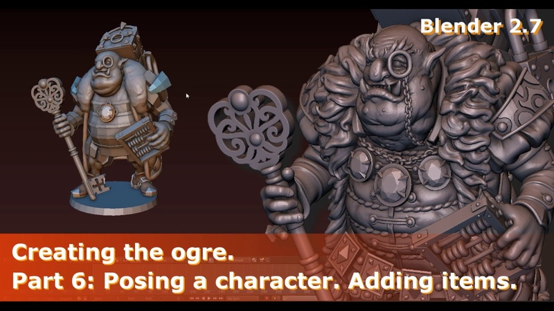 Creating the ogre Part 6 Posing a character Adding items