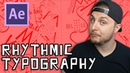After Effects Tutorial - Rhythmic Typography